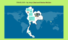 Thailand - by Amy Chui and Parisa McGIrr
