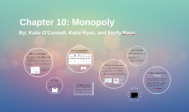 Chapter 10: Monopoly