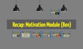 Ben's Motivation