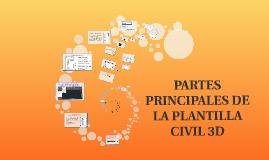 PARTES PRINCIPALES DE LA PLANTILLA CIVIL 3D