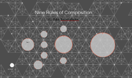 Nine Rules of Composition