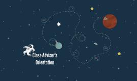 Class Adviser's Orientation
