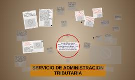 Copy of SERVICIO DE ADMINISTRACION TRIBUTARIA