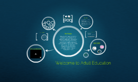 Copy of Welcome to Adult Education