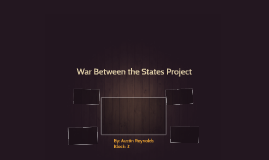 War Between the States Project