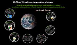 El Clima Y Los Ecosistemas Colombianos