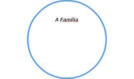 A Família