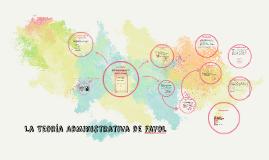 La Teoria Administrativa de Henry Fayol