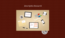 Copy of Descriptive Research