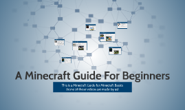 A Minecraft Guide For Beginners