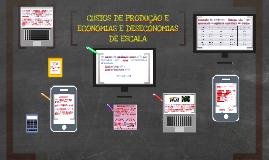 CUSTOS DE PRODUÇÃO E ECONOMIAS E DESECONOMIAS DE ESCALA