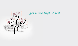 symbolism in the chrysalids by milan jacob on prezi jesus christ the high priest