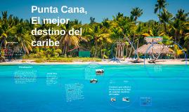 Punta Cana, El mejor destino del caribe