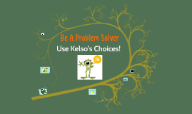 Kelso's Choice (1st)