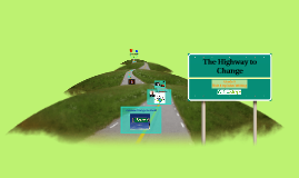 Grade 5/Unit 4: The Highway to Change