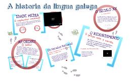 Copy of A historia da lingua galega