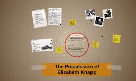 The Possession of Elizabeth Knapp