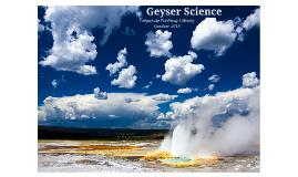 Geyser Science