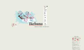 Copy of Ikebana