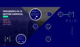INDICADORES DE LA GESTIÓN COMERCIAL.