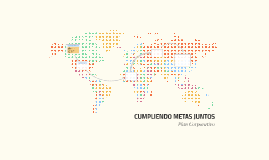 CUMPLIENDO METAS JUNTOS