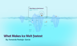 what substance melts ice the fastest
