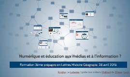 Numérique et éducation aux médias et à l'information, formation Troisième prépapro