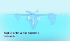 Análisis de las varvas glaciares e Indlandsis