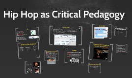 Hip Hop as Critical Pedagogy