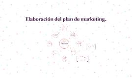 Elaboración del plan de marketing.