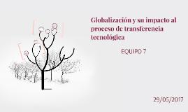 Globalización y su impacto al proceso de ransferencia tenolo