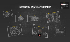 Copy of Homework: Helpful or Harmful?