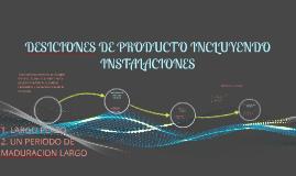 DESICIONES DE PRODUCTO E INSTALACIONES