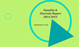 Equality & Diversity Report 2014-2015