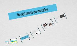 Resistencia en metales