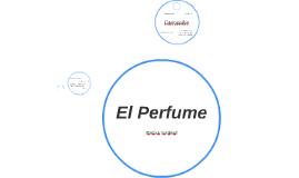 El Perfume, de Patrick Suzkind