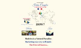 Copy of MADEIRA STORY- TRYSIL