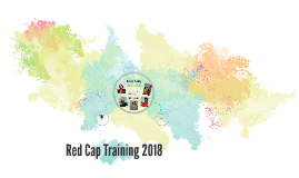 August Red Cap Expectations: Training 2017
