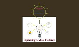 Explaining Textual Evidence