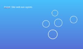 Projet: Site web aux agents
