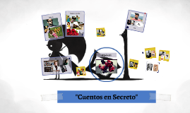 "Copy of ""Cuentos en Secreto"""