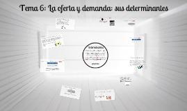 Copy of La oferta y demanda: sus determinantes
