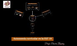Autonomía curricular en la EST 19