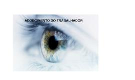 ADOECIMENTO DO TRABALHADOR