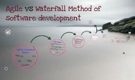 Copy of Agile vs Waterfall Model of Software Development