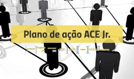 Plano de ação ACE Jr.