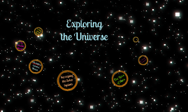 Exploring the Universe