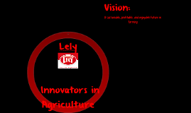 Lely: Innovators in Agriculture