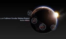 3.20 Uniform Circular Motion Project