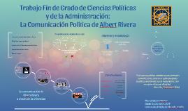 Copy of Copy of La Comunicación Política de Albert Rivera